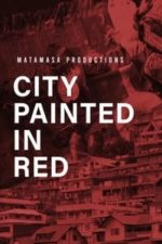 Nonton Film City Painted in Red (2020) Subtitle Indonesia Streaming Movie Download
