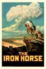 Nonton Film The Iron Horse (1924) Subtitle Indonesia Streaming Movie Download