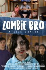Nonton Film Zombie Bro (2020) Subtitle Indonesia Streaming Movie Download