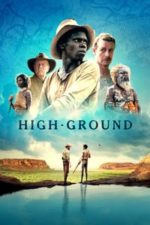 Nonton Film High Ground (2020) Subtitle Indonesia Streaming Movie Download