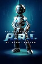 Nonton Film The Adventure of A.R.I.: My Robot Friend (2020) Subtitle Indonesia Streaming Movie Download