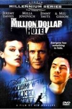Nonton Film The Million Dollar Hotel (2000) Subtitle Indonesia Streaming Movie Download
