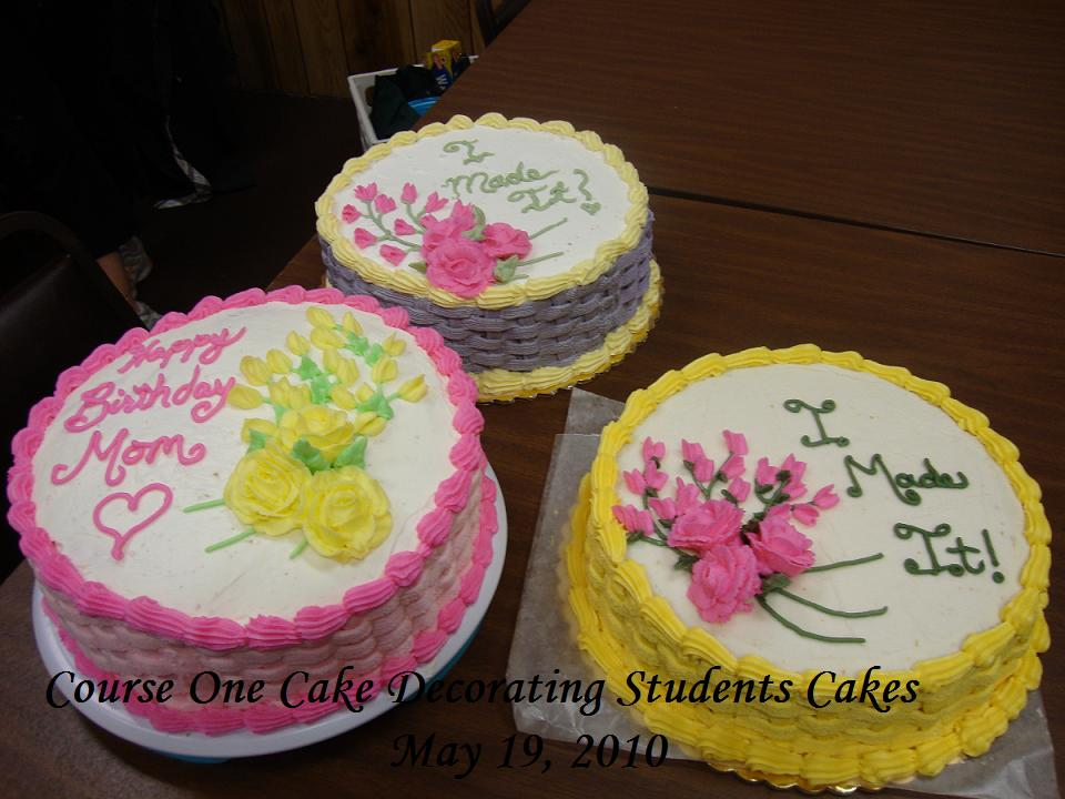 Cake Decorating and Candy Making Classes  Fall of 2011 Basic Cake Decorating