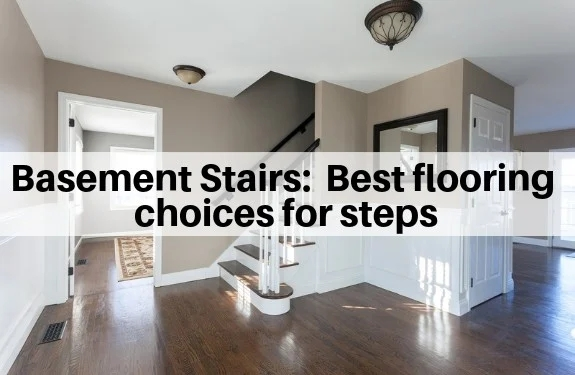 Basement Stairs Best Flooring Choices For Steps The Flooring Girl | Flooring For Stairs Not Carpet | Stair Tread | Stain | Staircase Makeover | Bullnose Carpet | Laminate Flooring