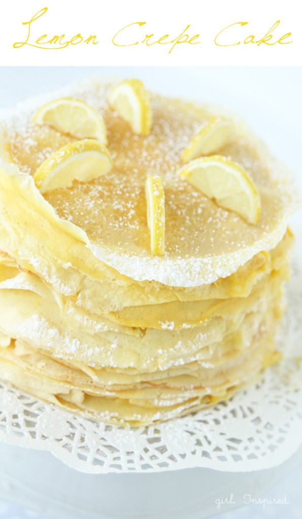 Lemon Crepe Cake - a tower of crepes layered with pastry cream and lemon filling