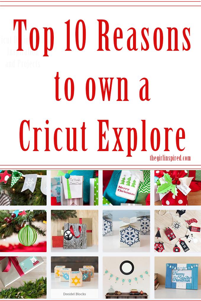 Top 10 Reasons to choose a Cricut Explore - great info!