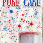 overhead photo of cut 4th of July poke cake in glass pan with text overlay