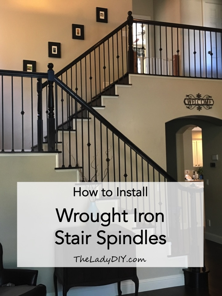 How To Install Wrought Iron Spindles The Lady Diy | Outdoor Stair Railing Installers Near Me | Transitional Handrail | Cable Railing | Glass Railing | Porch Railing Kits | Vinyl Railing
