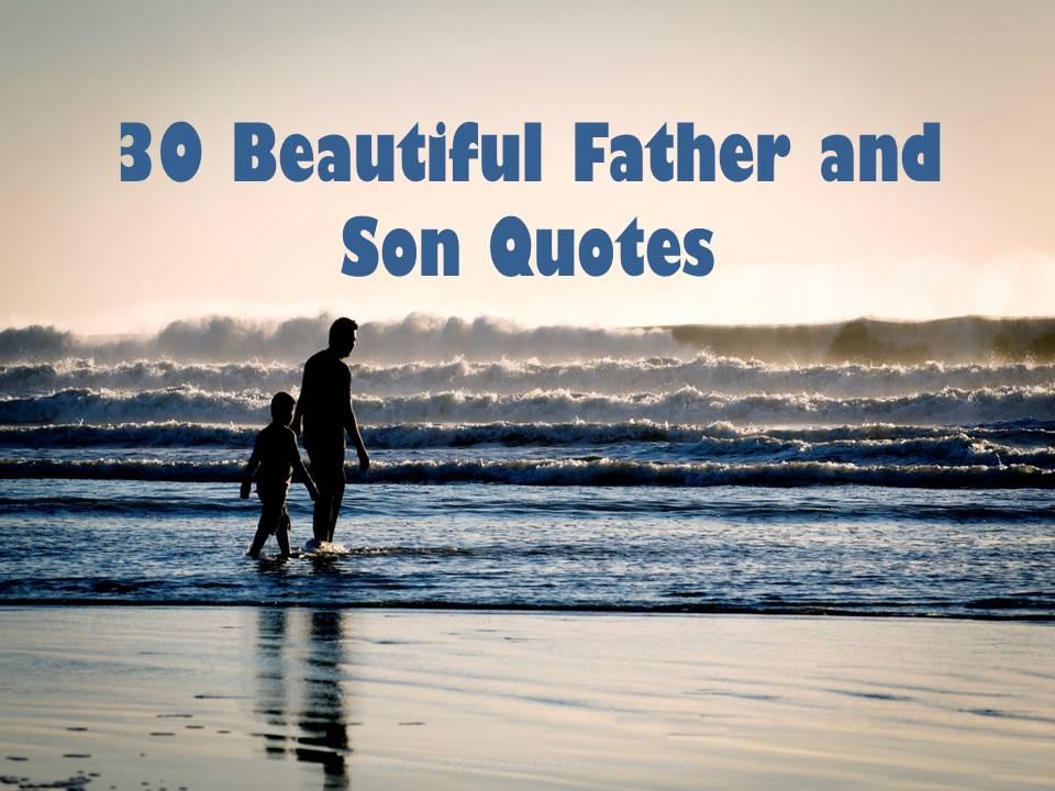 And Quotes Phrases Dad And Sayings