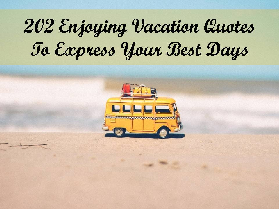 Quotes About Family Vacation Memories