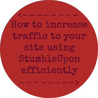 How to increase traffic to your site using StumbleUpon efficiently