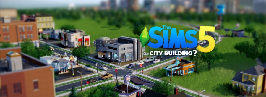 The Sims 5 Build your own city         The Sims Base The Sims 5 Build your own city