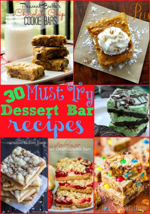 30 Must Try Dessert Bar Recipes {The Weekly Round UP} from https://ThisSillyGirlsLife.com