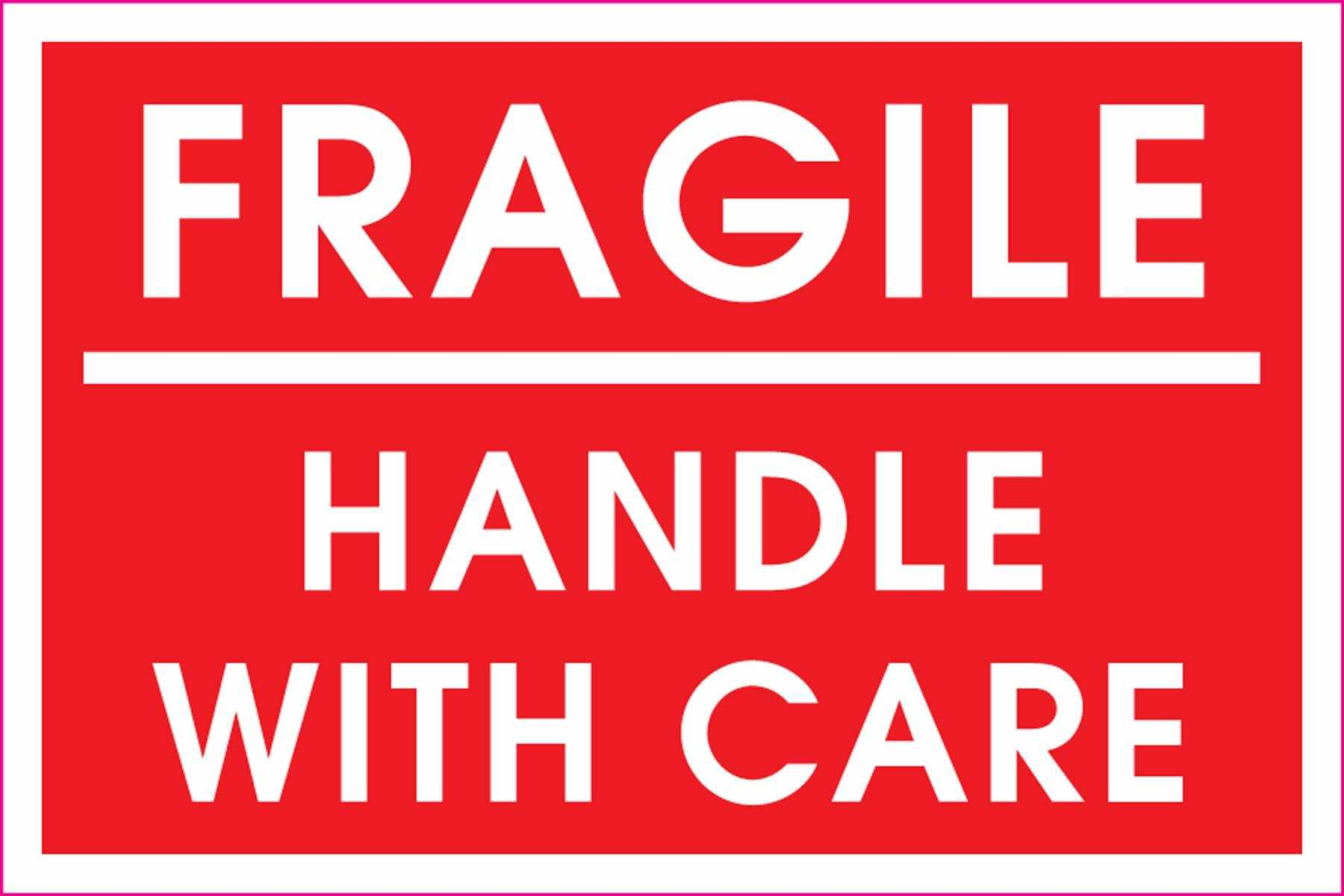 Fragile-Handle with care. – Thought Filled