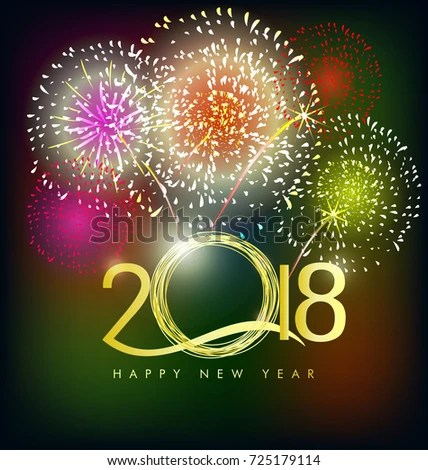 Happy New Year 2018 Greeting Card Stock Illustration 725179114     Happy new year 2018 greeting card with fireworks and flowers background