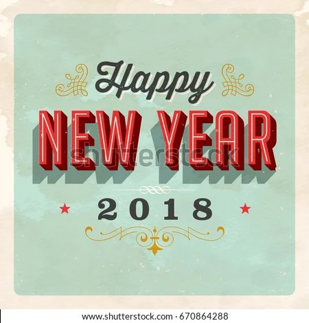 Vintage Vector 2018 Happy New Year Stock Vector  Royalty Free     Vintage Vector 2018 Happy New Year Stock Vector  Royalty Free  670864288    Shutterstock