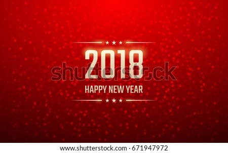 Happy New Year 2018 Bokeh Lens Stock Vector  Royalty Free  671947972     happy new year 2018 with bokeh and lens flare pattern on red color  background