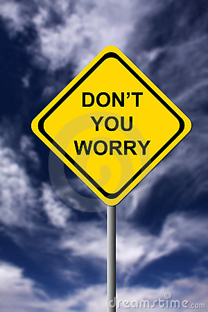 Don T Worry Stock Image Image 17111251