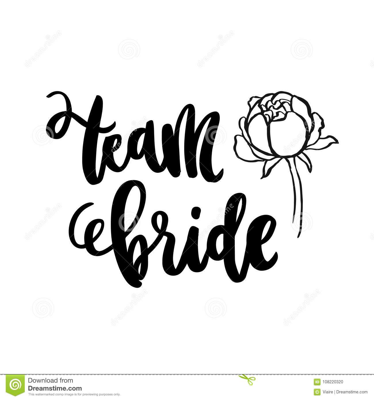 Inscription Team Bride And Peony Flower Hand Drawing Of Ink On A White Background Stock Vector