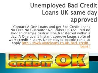 PPT - Instant Approved Unemployed Loans UK PowerPoint ...