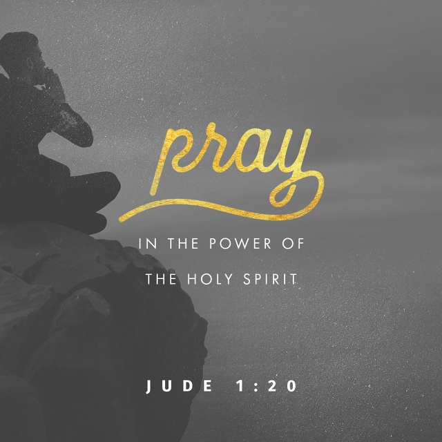 Pray In The Power Of The Holy Spirit (Jude 1:20) | Today's ...