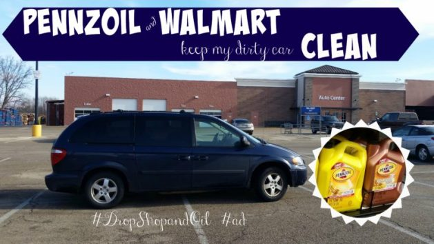 Pennzoil and Walmart Keep My Dirty Car Clean   Toddling Around     Pennzoil and Walmart Keep My Dirty Car Clean