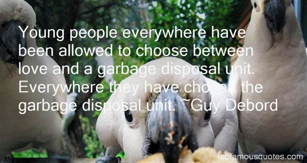 Garbage Disposal Quotes Best 6 Famous Quotes About