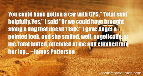 Gps Quotes Best 37 Famous Quotes About Gps