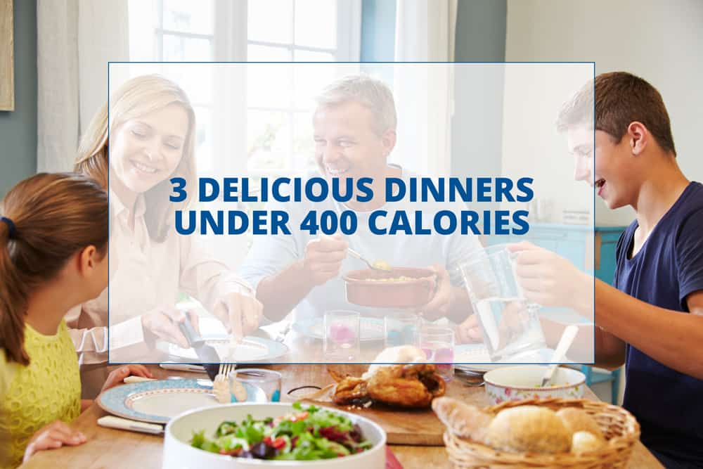 Dinner Under 400 Calories