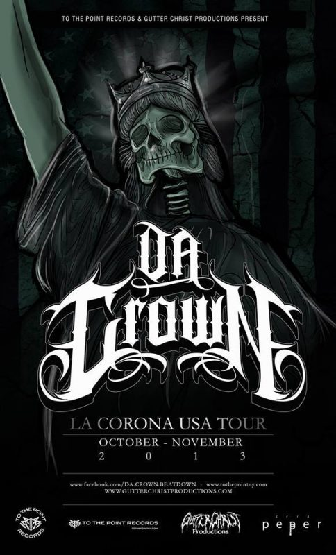 Chile Beatdown Hardcore Da Crown U.S. Tour - To the Point Records, Gutter Christ Productions