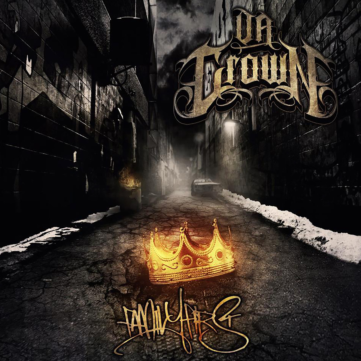 Da Crown - Family First - Available Worldwide November 26th 2013