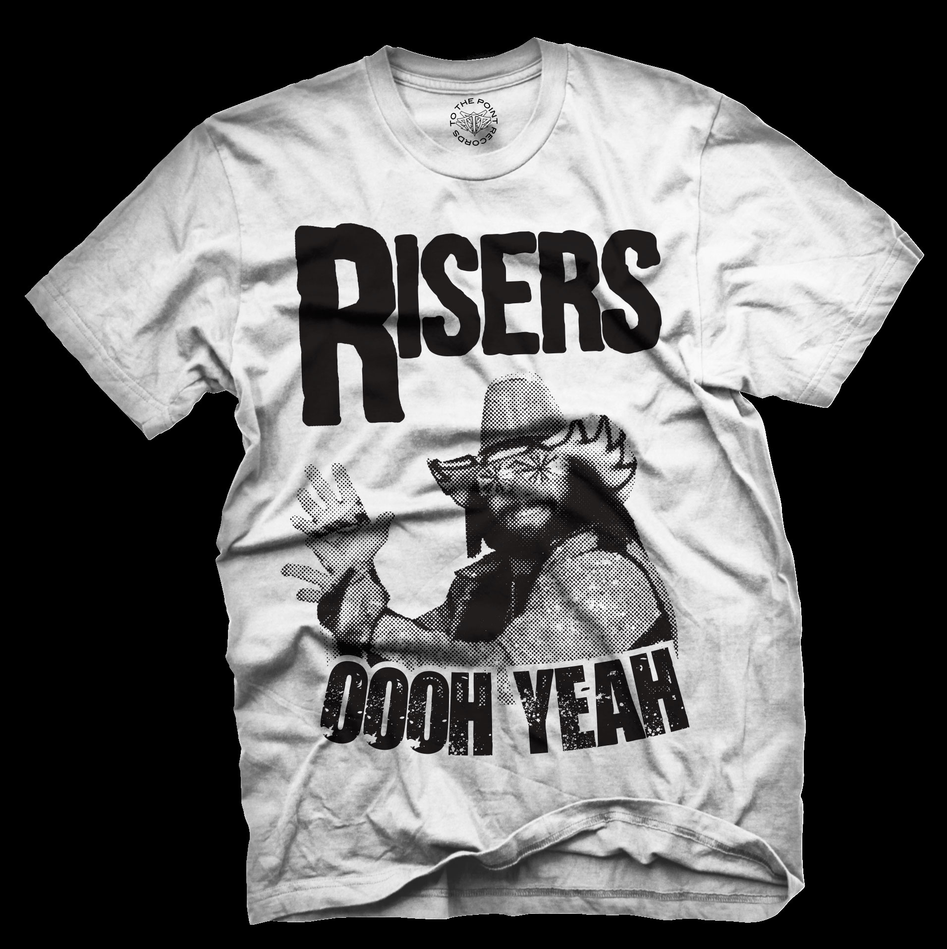 RISERS OOH YEAH SHIRT - To The Point Records