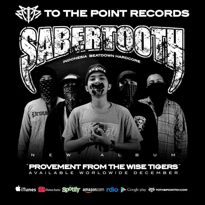 Sabertooth - New Album To The Point Records - Indonesia Beatdown Hardcore
