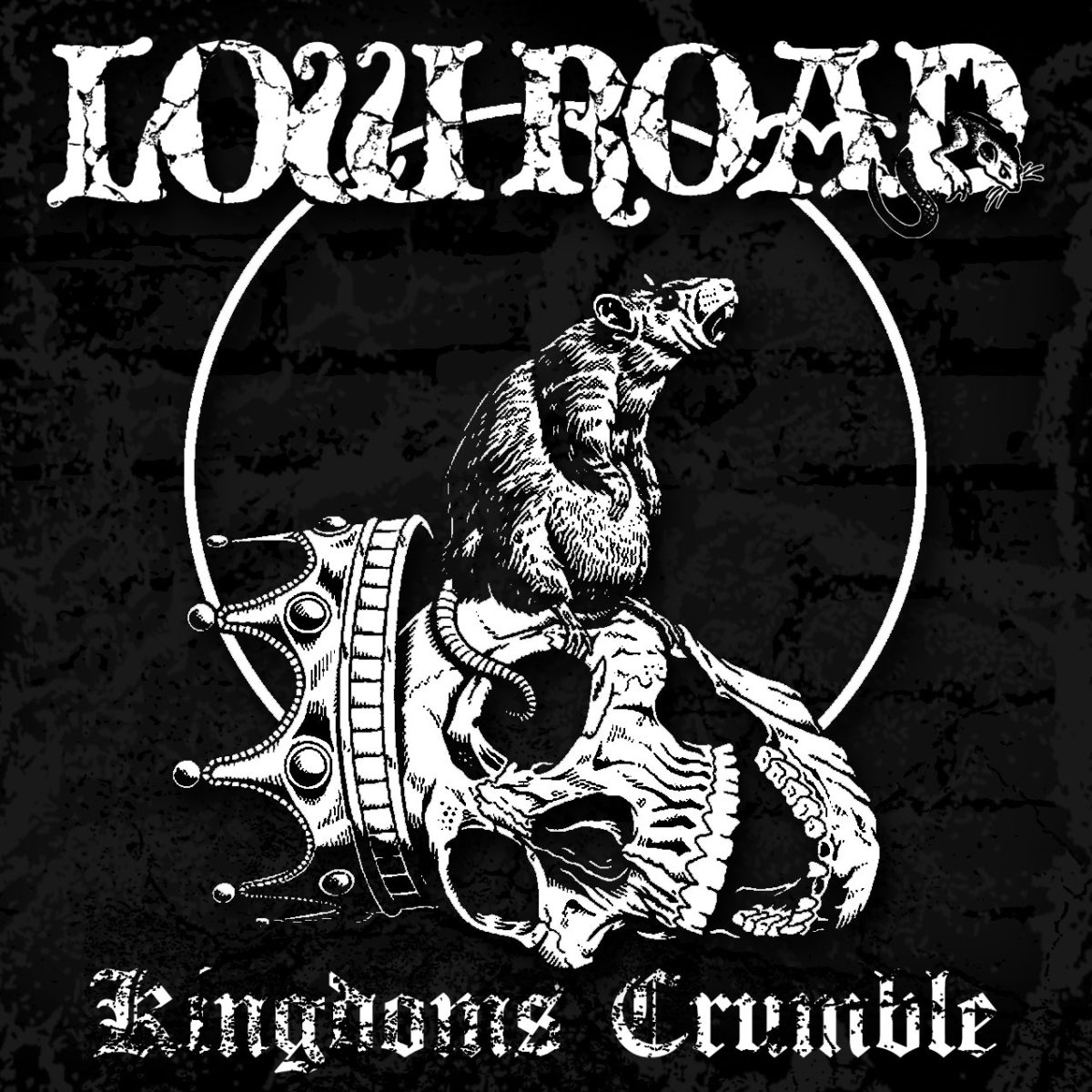 Low Road - Kingdom's Crumble - 2015