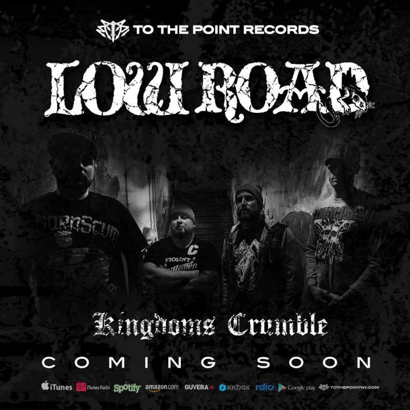 Low Road NJHC New Album - Kingdoms Crumble - Available Soon on To The Point Records 2015 - Hardcore