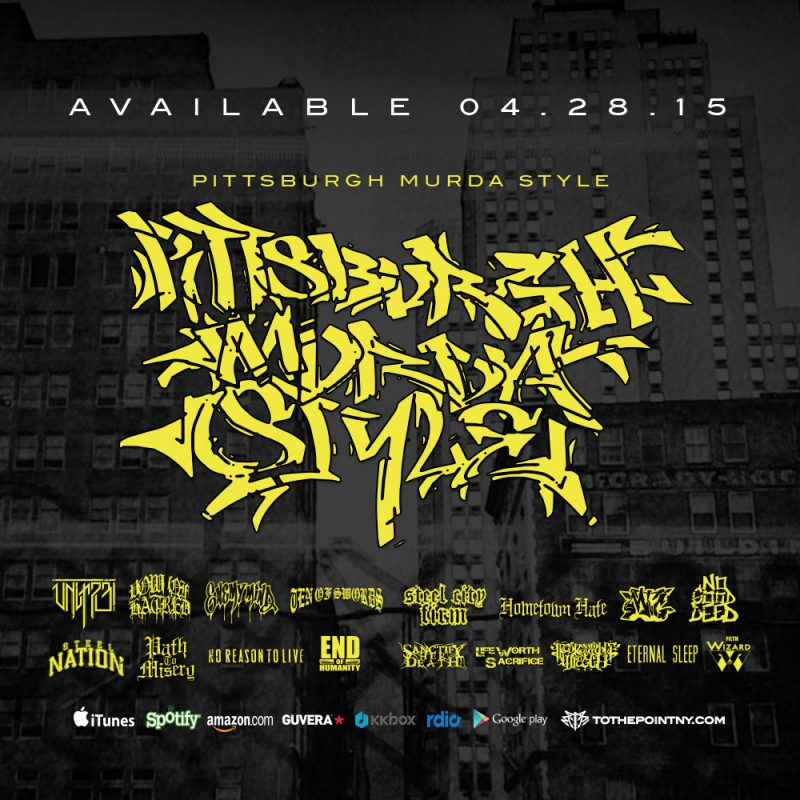 Pittsburgh Murda Style - Available April 28th 2015 on To The Point Records - Hardcore Compilation PGH
