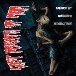 Last Breath of Man - Anguish of Deranged Miscreation CD