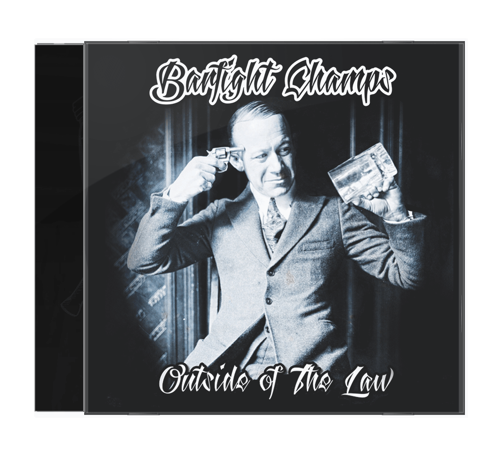 Barfight Champs - Outside of the Law