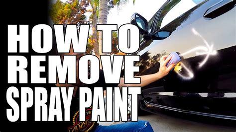 remove spray paint graffiti masterson car care tips