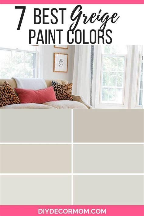 greige paint 7 greige paint colors home greige