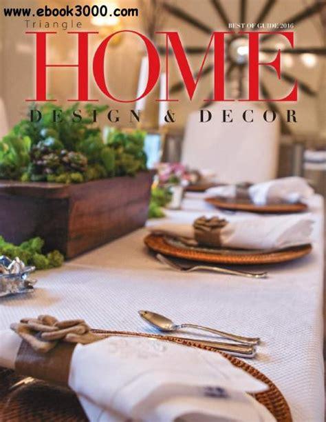 triangle home design decor guide 2016 free ebooks