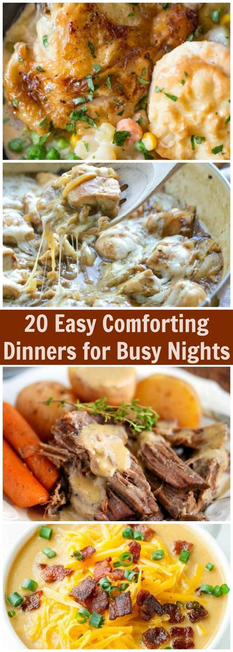 20 easy comforting dinners busy nights food recipes