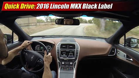 quick drive 2016 lincoln mkx black label youtube