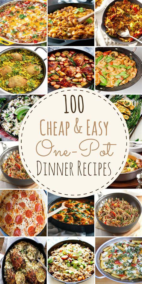100 cheap easy pot meals pot meals easy