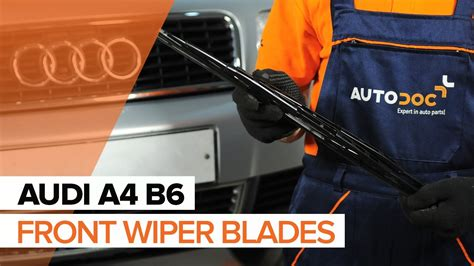 replace front wiper blades audi a4 b6 tutorial