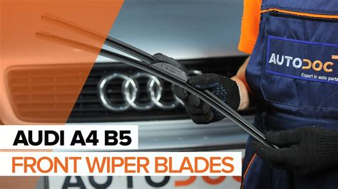 replace front wiper blades audi a4 b5 tutorial