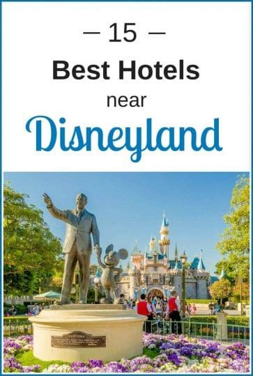 15 hotels disneyland ca 2019 budget luxury