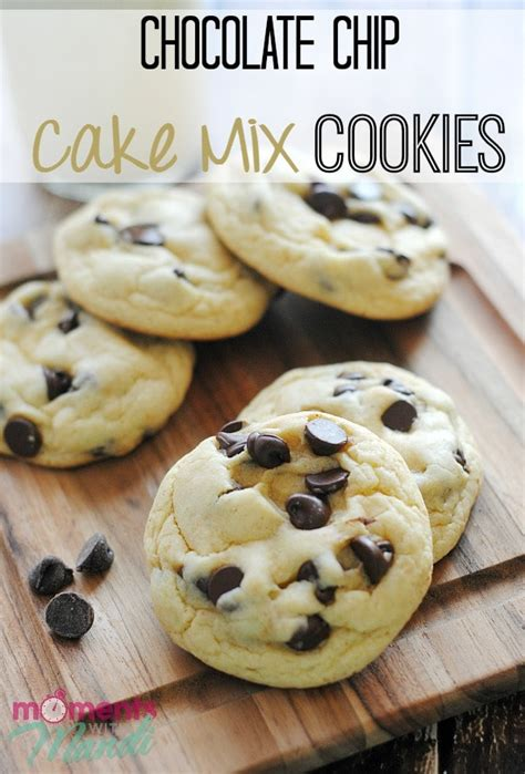chocolate chip cake mix cookies moments mandi