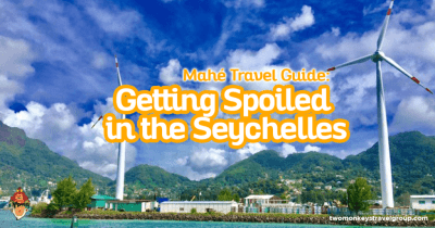 Mahe Travel Guide – Getting Spoiled in Seychelles
