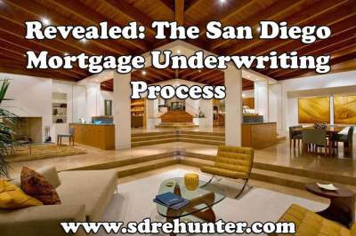 Revealed: The San Diego Mortgage Underwriting Process ...